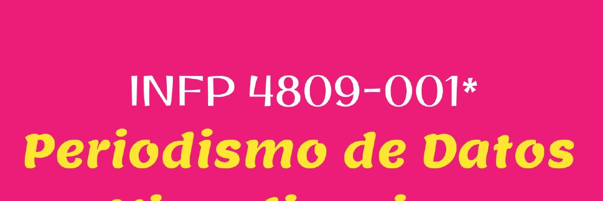 INFP 4809-001 – Periodismo de Datos y Visualizaciones