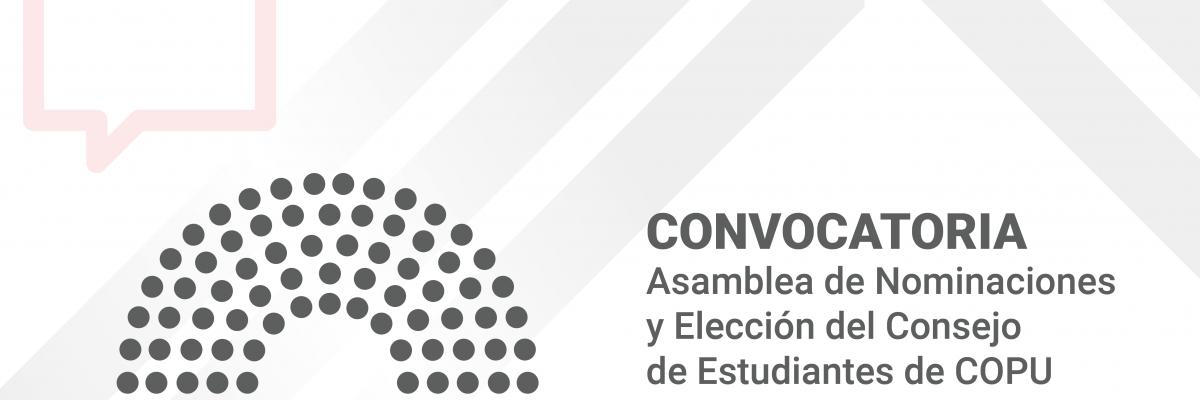 Convocatoria – Asamblea de Nominaciones y Elección del Consejo de Estudiantes