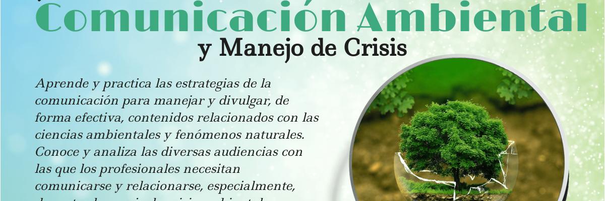 COPU 6707A – Comunicación Ambiental y Manejo de Crisis